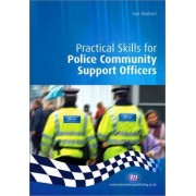 Practical Skills for Police Community Support Officers by Sue Madsen