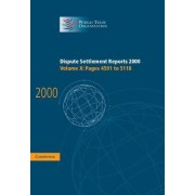 Dispute Settlement Reports 2000: Volume 10, Pages 4591-5118 2000: Pages 4591-5118 v. 10 by World Trade Organization