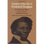 Narrative of the Life of Frederick Douglass by David W. Blight