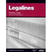 Legalines on Family Law, Keyed to Areen by Academic West