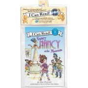 I Can Read 1: Fancy Nancy at the Museum Book and CD by Robin Preiss Glasser