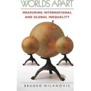 Worlds Apart by Branko Milanovic