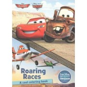 Disney Planes & Disney Pixar Cars Roaring Races by Parragon Books Ltd