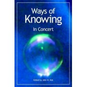 Ways of Knowing by John H. Kok