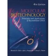 Molecular Biotechnology by Bernard R. Glick