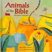 Animals of the Bible for Young Children by Marie-H