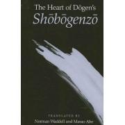 The Heart of Dogen's Shobogenzo by Norman Waddell