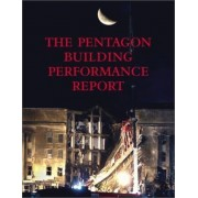The Pentagon Building Performance Report by Pentagon Building Performance Study Team