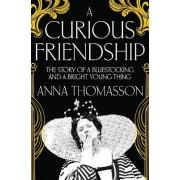 A Curious Friendship by Anna Thomasson