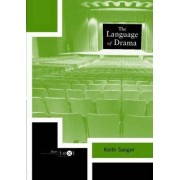 The Language of Drama by Keith Sanger
