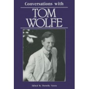Conversations with Tom Wolfe by Dorothy Scura