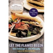 Let the Flames Begin by Chris Schlesinger