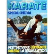 Karate N° 25 Du 01/09/1976 - Special Cinema - Petit Demange - L'efficacite Valera - La Musculation - Judo - L'echec Francais Aux J.O. Par Voisin Et Beutter - Faut-Il Casser Le Sankukai - Chen - La Nouvelle Idole D'hong-Kong - Fou Du Full - L...