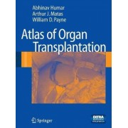 Atlas of Organ Transplantation by Abhinav Humar