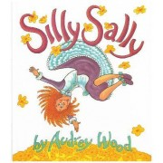 Silly Sally Big Book /R by Wood