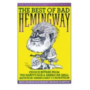 The Best of Bad Hemingway by George Plimpton