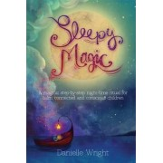 Sleepy Magic by Danielle Wright