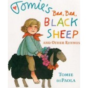 Tomie's Baa Baa Black Sheep and Other Rhymes by Tomie DePaola