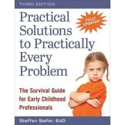 Practical Solutions to Practically Every Problem by Steffen Saifer