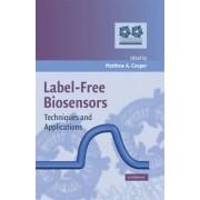 Label-free Biosensors by Matthew A. Cooper