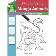 How to Draw: Manga Animals: In Simple Steps