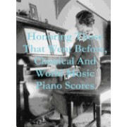 Honoring Those That Went Before, Classical & World Music Piano Scores