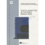 Texts and Identities in the Early Middle Ages by Richard Corradini
