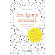 Inteligenta personala. Puterea personalitatii si cum ne modeleaza ea viata (eBook)