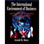 The International Environment of Business by Gerald M. Meier