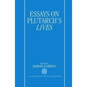 Essays on Plutarch's Lives by Barbara Scardigli