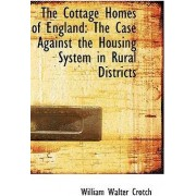 The Cottage Homes of England by William Walter Crotch
