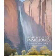 The Art and Life of Jimmie Jones by James M. Aton