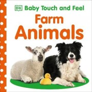 Baby Touch and Feel Farm Animals by DK