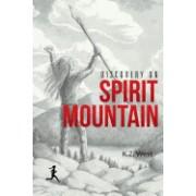 Discovery on Spirit Mountain