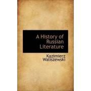 A History of Russian Literature by Kazimierz Waliszewski