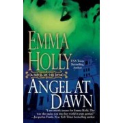 Angel at Dawn by Emma Holly