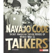 Navajo Code Talkers by Brynn Baker