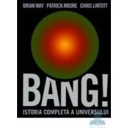 Bang Istoria completa a universului - Brian May Patrick Moore