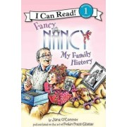 Fancy Nancy: My Family History by Jane O'Connor