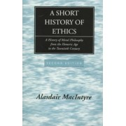 Short History of Ethics by Macintyre