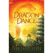 Dragon Dance by John Christopher