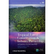 Tropical Forest Conservation and Industry Partnership by Dr. Connie J. Clark