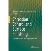 Corrosion Control and Surface Finishing 2016 by Dana M. Barry