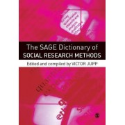The SAGE Dictionary of Social Research Methods by Victor R. Jupp