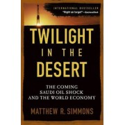 Twilight in the Desert by Matthew R. Simmons