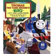Thomas the Tank Engine's Big Lift-and-look Book by Owain Bell
