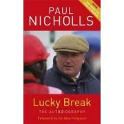Lucky Break by Paul Nicholls