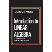 Introduction to Linear Algebra by Gordon Mills