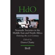 Nomadic Societies in the Middle East and North Africa by Dawn Chatty