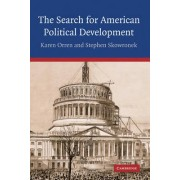 The Search for American Political Development by Karen Orren